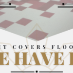 If It Covers Floors, We Have It!